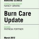 Ebook 978-1455739134 Burn Care Update, An Issue of Perioperative Nursing Clinics (The Clinics: Nu