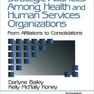 Ebook 978-0761913153 Strategic Alliances Among Health and Human Services Organizations: From Affi
