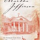 Ebook 978-1442239838 Martha Jefferson: An Intimate Life with Thomas Jefferson
