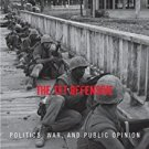 Ebook 978-0742544857 The Tet Offensive: Politics, War, and Public Opinion (Vietnam: America in th