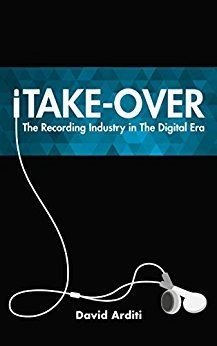 Ebook 978-1442240131 iTake-Over: The Recording Industry in the Digital Era