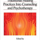 Ebook 978-0761930464 Integrating Traditional Healing Practices Into Counseling and Psychotherapy