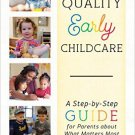Ebook 978-1475827736 Finding Quality Early Childcare: A Step-by-Step Guide for Parents about What