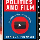 Ebook 978-1442262409 Politics and Film: The Political Culture of Television and Movies