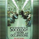 Ebook 978-1412992855 An Introduction to the Sociology of Work and Occupations