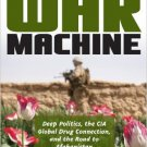 Ebook 978-0742555952 American War Machine: Deep Politics, the CIA Global Drug Connection, and the