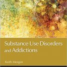 Ebook 978-1483370569 Substance Use Disorders and Addictions (Counseling and Professional Identity