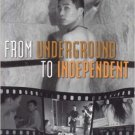 Ebook 978-0742554382 From Underground to Independent: Alternative Film Culture in Contemporary Ch