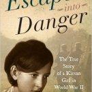 Ebook 978-1442214682 Escape into Danger: The True Story of a Kievan Girl in World War II