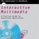 Ebook 978-0749421212 The Developer's Handbook of Interactive Multimedia