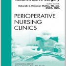 Ebook 978-1455779888 Plastic and Reconstructive Surgery, An Issue of Perioperative Nursing Clinic