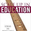 Ebook 978-0742547315 Scale-Up in Education: Ideas in Principle