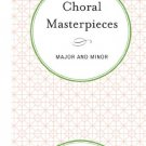 Ebook 978-1442234932 Choral Masterpieces: Major and Minor