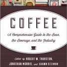 Ebook 978-1442214408 Coffee: A Comprehensive Guide to the Bean, the Beverage, and the Industry
