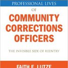 Ebook 978-1452242262 Professional Lives of Community Corrections Officers: The Invisible Side of