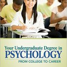 Ebook 978-1412999311 Your Undergraduate Degree in Psychology: From College to Career