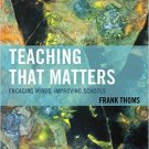Ebook 978-1475814132 Teaching that Matters: Engaging Minds, Improving Schools