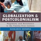 Ebook 978-0742554672 Globalization and Postcolonialism: Hegemony and Resistance in the Twenty-fir