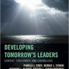 Ebook 978-1475811001 Developing Tomorrow's Leaders: Context, Challenges, and Capabilities (The Fu