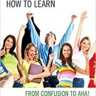 Ebook 978-1475813456 Five Skills to Learning How to Learn: From Confusion to AHA!