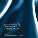 Ebook 978-1138796874 Understanding the Transformation of Germany's CDU