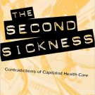 Ebook 978-0847698868 The Second Sickness: Contradictions of Capitalist Health Care