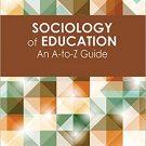 Ebook 978-1452205052 Sociology of Education: An A-to-Z Guide
