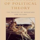 Ebook 978-0847696239 The Odyssey of Political Theory: The Politics of Departure and Return