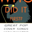 Ebook 978-1442230675 Who Did It First?: Great Pop Cover Songs and Their Original Artists