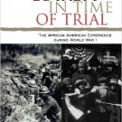 Ebook 978-0742570436 Loyalty in Time of Trial: The African American Experience During World War I