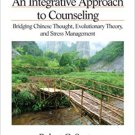 Ebook 978-1412939805 An Integrative Approach to Counseling: Bridging Chinese Thought, Evolutionar