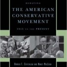 Ebook 978-0742548237 Debating the American Conservative Movement: 1945 to the Present (Debating T