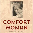 Ebook 978-1442273542 Comfort Woman: A Filipina's Story of Prostitution and Slavery under the Japa