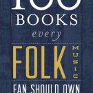 Ebook 978-0810882348 100 Books Every Folk Music Fan Should Own (Best Music Books)