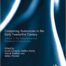 Ebook 978-0415719445 Comparing autocracies in the early Twenty-first Century: Vol 2: The Performa
