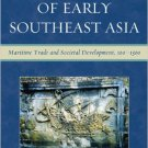 Ebook 978-0742567610 A History of Early Southeast Asia: Maritime Trade and Societal Development,
