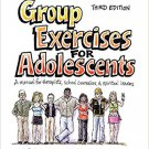Ebook 978-1412970068 Group Exercises for Adolescents: A Manual for Therapists, School Counselors,