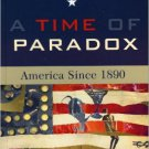 Ebook 978-0742533769 A Time of Paradox: America Since 1890