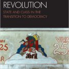 Ebook 978-0742567931 The Portuguese Revolution: State and Class in the Transition to Democracy