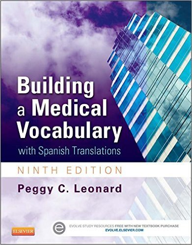 Ebook 978-1455772681 Building a Medical Vocabulary: with Spanish Translations (Leonard, Building