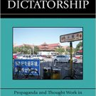 Ebook 978-0742540583 Marketing Dictatorship: Propaganda and Thought Work in Contemporary China (A