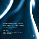 Ebook 978-0415622981 The Economic and Social Regulation of Public Utilities: An International His