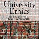 Ebook 978-1442223721 University Ethics: How Colleges Can Build and Benefit from a Culture of Ethi