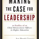 Ebook 978-1442206335 Making the Case for Leadership: Profiles of Chief Advancement Officers in Hi