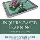 Ebook 978-1475825671 Inquiry-Based Learning: Designing Instruction to Promote Higher Level Thinki