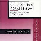 Ebook 978-0803946491 Situating Feminism: From Thought to Action (Contemporary Social Theory)