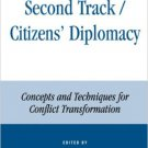 Ebook 978-0847695522 Second Track Citizens' Diplomacy: Concepts and Techniques for Conflict Trans