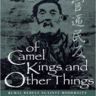 Ebook 978-0847690077 Of Camel Kings and Other Things: Rural Rebels Against Modernity in Late Impe