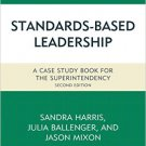 Ebook 978-1475820799 Standards-Based Leadership: A Case Study Book for the Superintendency: Volum