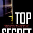Ebook 978-0742558854 Top Secret: When Our Government Keeps in the Dark? (Free Expression in Ameri